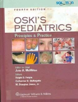 Oski's Pediatrics: Principles And Practice (Hardcover)