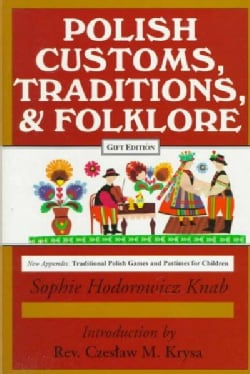Polish Customs, Traditions and Folklore (Hardcover)