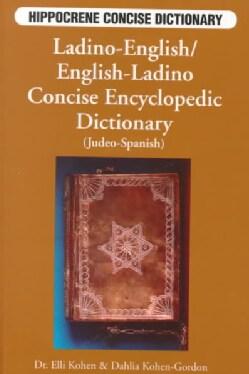 Ladino-English, English-Ladino: Concise Encyclopedic Dictionary (Paperback)