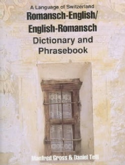 Romansh-English/English-Romansh Dictionary and Phrasebook (Paperback)