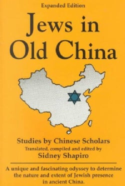 Jews in Old China: Studies by Chinese Scholars (Paperback)