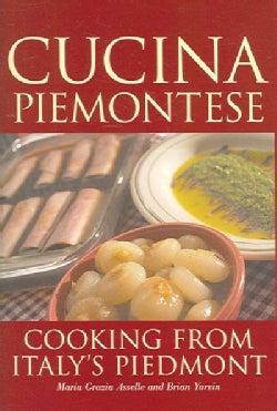 Cucina Piemontese: Cooking from Italy's Piedmont (Hardcover)
