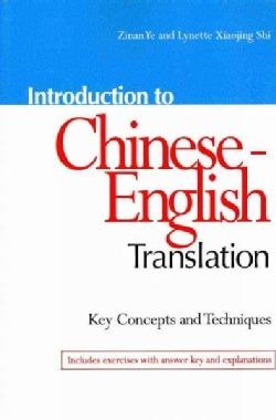 Introduction to Chinese-English Translation (Paperback)