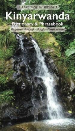 Kinyarwanda Dictionary & Phrasebook: A Language of Africa (Paperback)