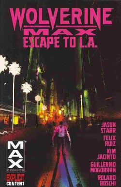 Wolverine Max 2: Escape to L.A. (Paperback)