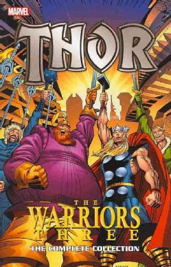 Thor: The Warriors Three: The Complete Collection (Paperback)