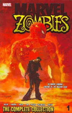 Marvel Zombies: the Complete Collection 1 (Paperback)