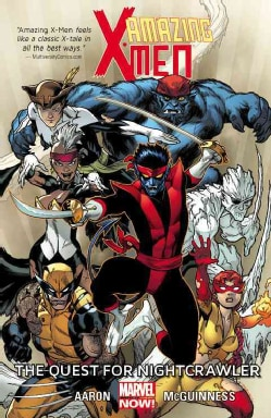 Amazing X-Men 1: The Quest for Nightcrawler (Paperback)