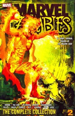 Marvel Zombies 2: The Complete Collection (Paperback)
