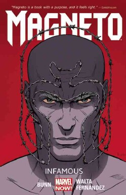 Magneto 1: Infamous Marvel Now (Paperback)