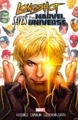 Longshot Saves the Marvel Universe (Paperback)
