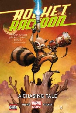 Rocket Raccon 1: A Chasing Tale (Marvel Now!) (Paperback)