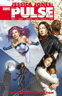 Jessica Jones: The Pulse: The Complete Collection (Paperback)