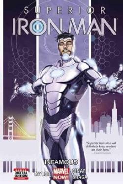Superior Iron Man 1: Infamous (Paperback)