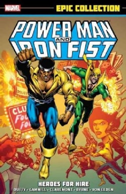 Power Man and Iron Fist Epic Collection: Heroes for Hire (Paperback)