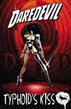 Daredevil: Typhoid's Kiss (Paperback)
