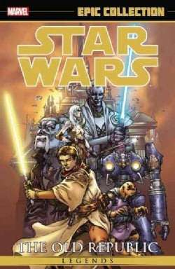 Epic Collection Star Wars Legends 1: The Old Republic (Paperback)