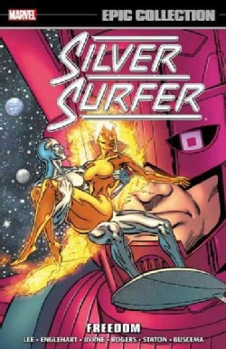 Silver Surfer Epic Collection 3: Freedom (Paperback)