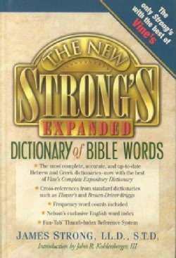 The New Strong's Expanded Dictionary of Bible Words (Hardcover)