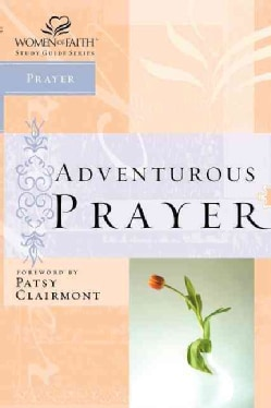 Adventurous Prayer (Paperback)