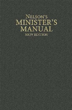 Nelsons Ministers Manual: New King James Version (Hardcover)