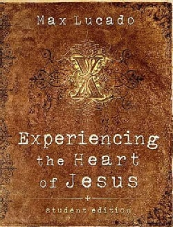 Experiencing the Heart of Jesus (Paperback)