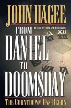 From Daniel to Doomsday: The Countdown Has Begun (Paperback)