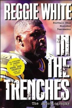 In the Trenches: The Autobiography (Paperback)