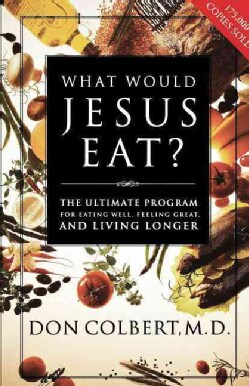 What Would Jesus Eat? (Paperback)