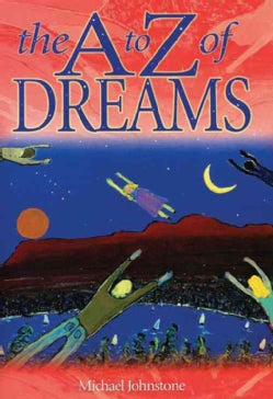 The A to Z of Dreams (Paperback)