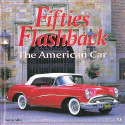 Fifties Flashback: The American Car (Hardcover)