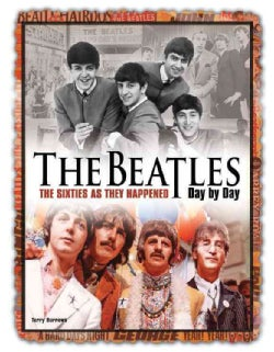 The Beatles: Day by Day (Hardcover)