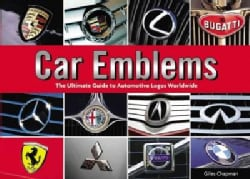Car Emblems: The Ultimate Guide to Automotive Logos Worldwide (Paperback)