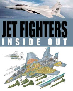 Jet Fighters Inside Out (Hardcover)