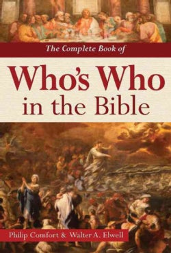 The Complete Book of Who's Who in the Bible (Hardcover)