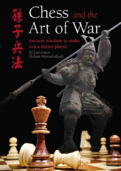 Chess and the Art of War: Ancient Wisdom to Make You a Better Player (Hardcover)