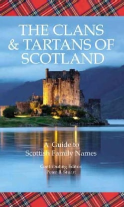 The Clans & Tartans of Scotland (Hardcover)