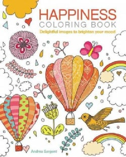 Happiness Coloring Book: Delightful Images to Brighten Your Mood (Paperback)