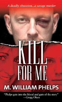 Kill for Me (Paperback)