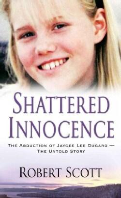 Shattered Innocence (Paperback)