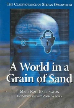A World In A Grain Of Sand: The Clairvoyance Of Stefan Ossowiecki (Paperback)