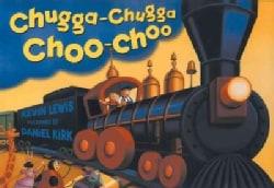 Chugga-Chugga Choo-Choo (Hardcover)