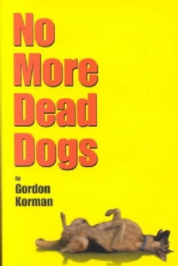 No More Dead Dogs (Paperback)