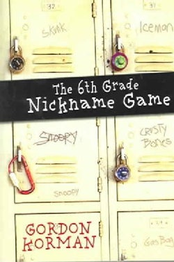 The Sixth Grade Nickname Game (Paperback)