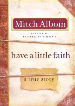 Have a Little Faith: A True Story (Hardcover)