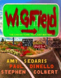 Wigfield: The Can-Do Town That Just May Not (Paperback)