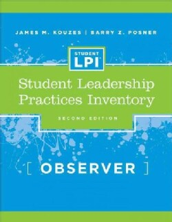 The Student Leadership Practices Inventory Lpi: Observer Instrument, 2 Page Insert (Paperback)