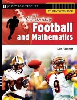 Fantasy Football and Mathematics: Student Workbook, Grades 5 & Up (Paperback)