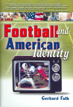 Football And American Identity (Hardcover)