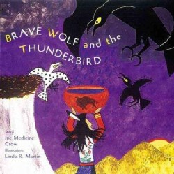 Brave Wolf and the Thunderbird: Tales of the People (Hardcover)